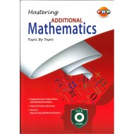 G.C.E. O Level Mastering Additional Maths Topic by Topic