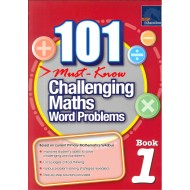 101 Must-Know Challenging Maths Word Problems Book 1