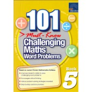 101 Must-Know Challenging Maths Word Problems Book 5