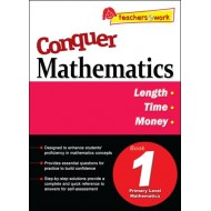Conquer Mathematics Book 1: Length, Time, Money